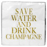 Serwetka papierowa SAVE WATER AND DRINK CHAMPAGNE