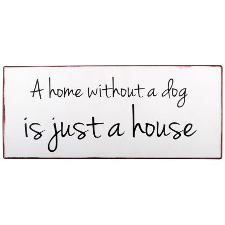 Tabliczka metalowa A HOME WITHOUT A DOG