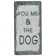 Tabliczka magnetyczna YOU ME AND THE DOG