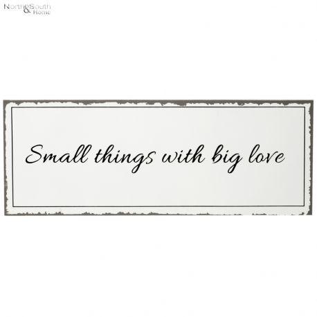 Tabliczka SMALL THINGS..., biała