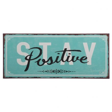 Tabliczka metalowa STAY POSITIVE